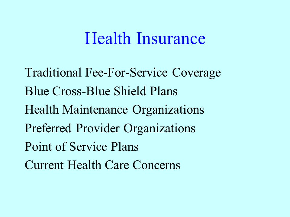 Health Insurance Traditional Fee For Service Coverage Blue Cross