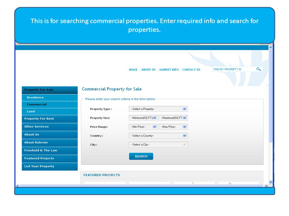 This is for searching commercial properties. Enter required info and search for properties.