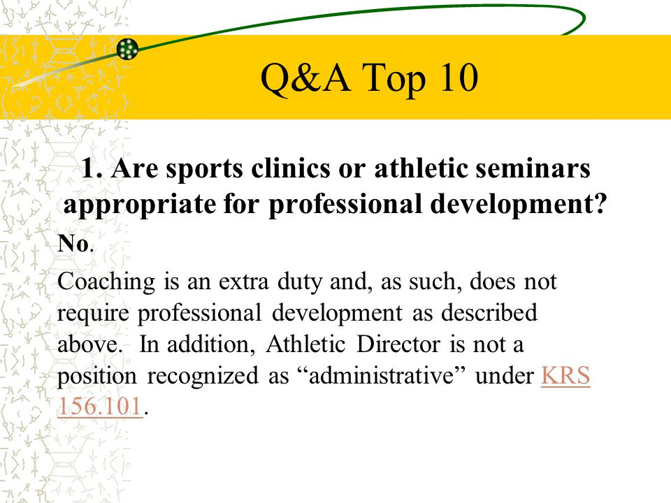 Q&A Top Are sports clinics or athletic seminars appropriate for professional development.