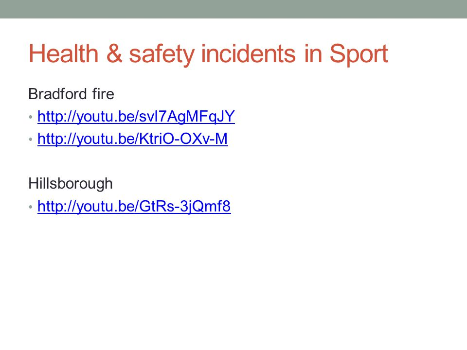 Health & safety incidents in Sport Bradford fire     Hillsborough
