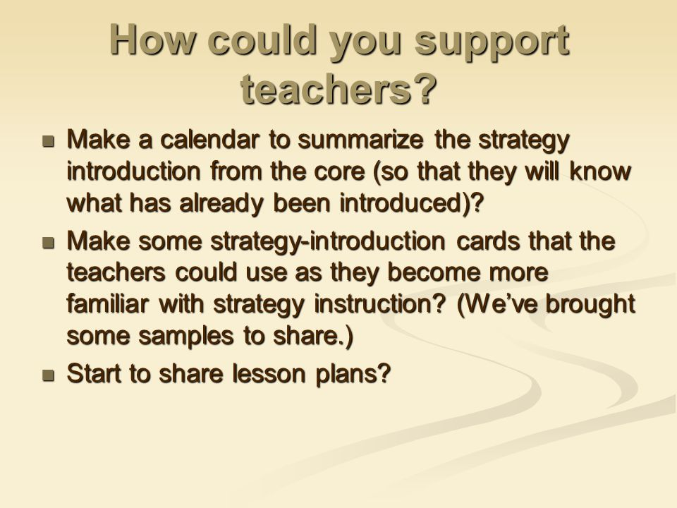 How could you support teachers.