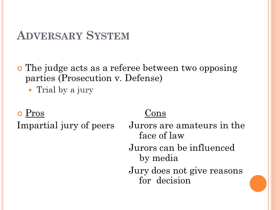 pros and cons of adversarial system