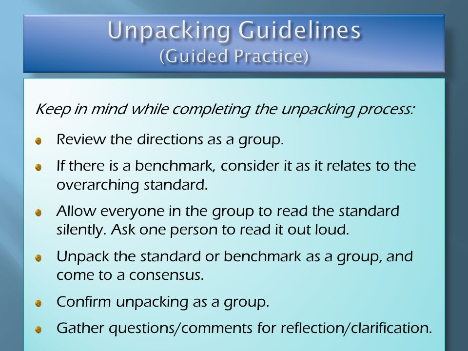 Keep in mind while completing the unpacking process: Review the directions as a group.