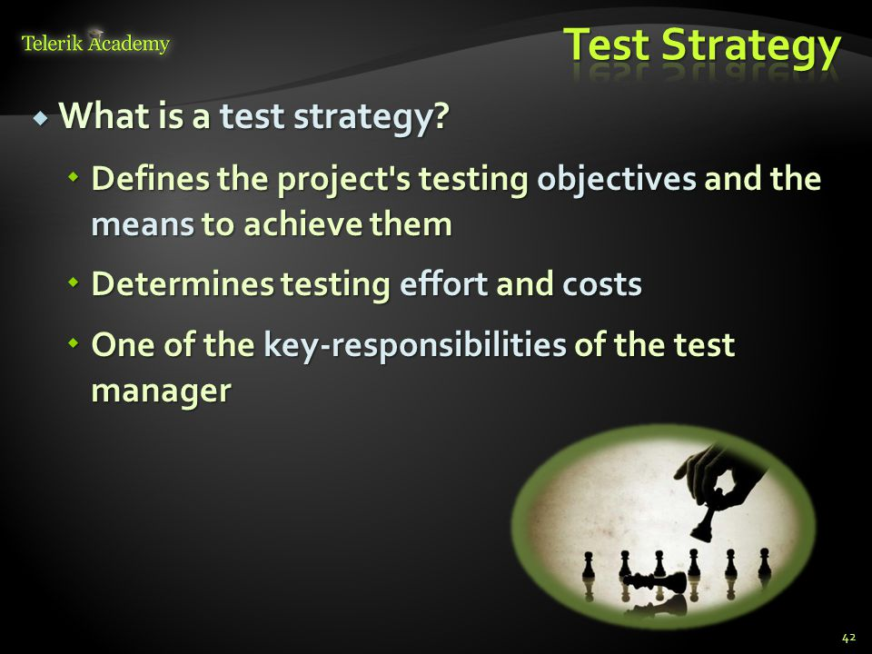  What is a test strategy.