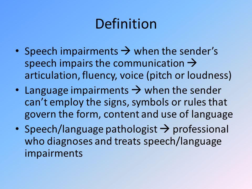 Unit 4 Speech or Language Impairments Prepared by: Cicilia