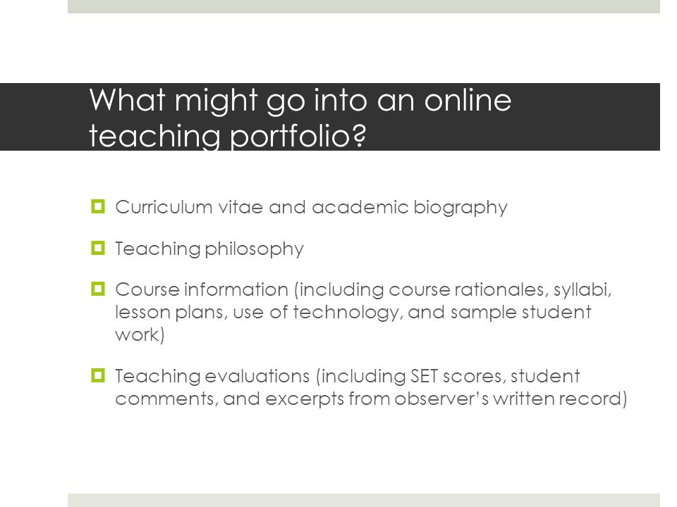 What might go into an online teaching portfolio.