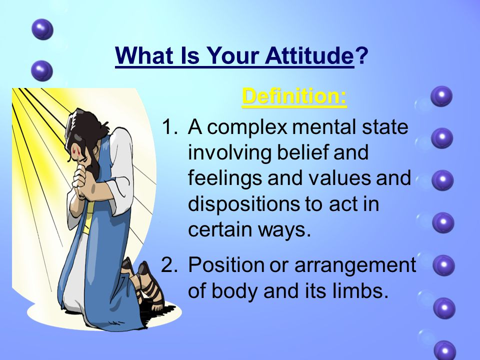 What Is Your Attitude.