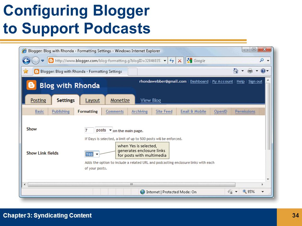 Configuring Blogger to Support Podcasts Chapter 3: Syndicating Content34