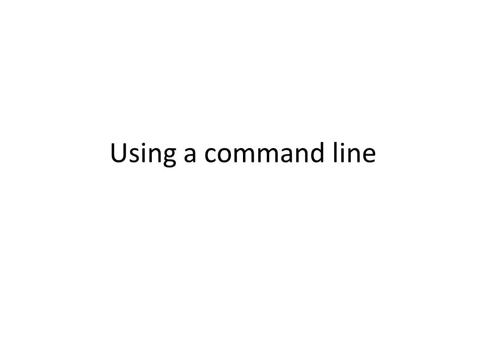 Using a command line