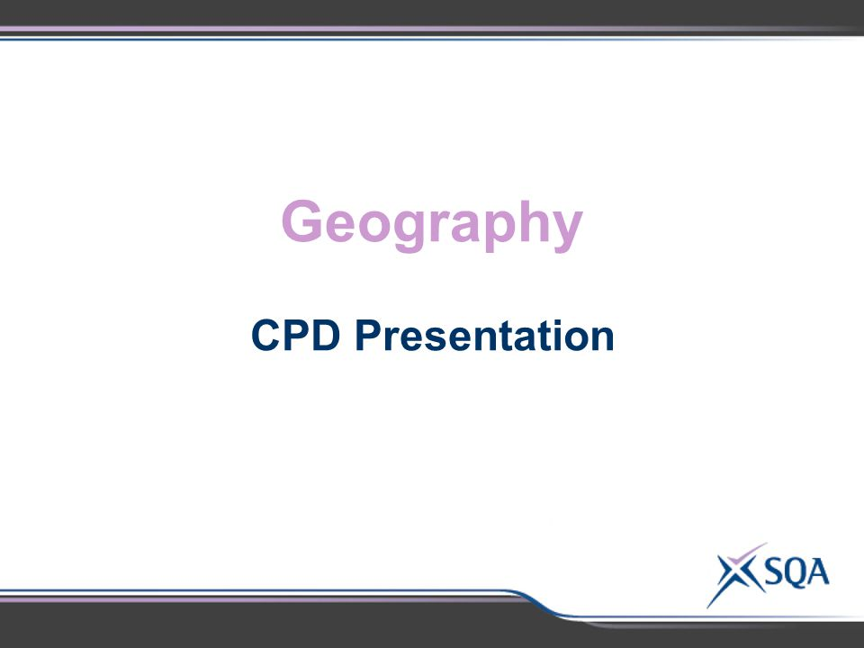 Geography CPD Presentation