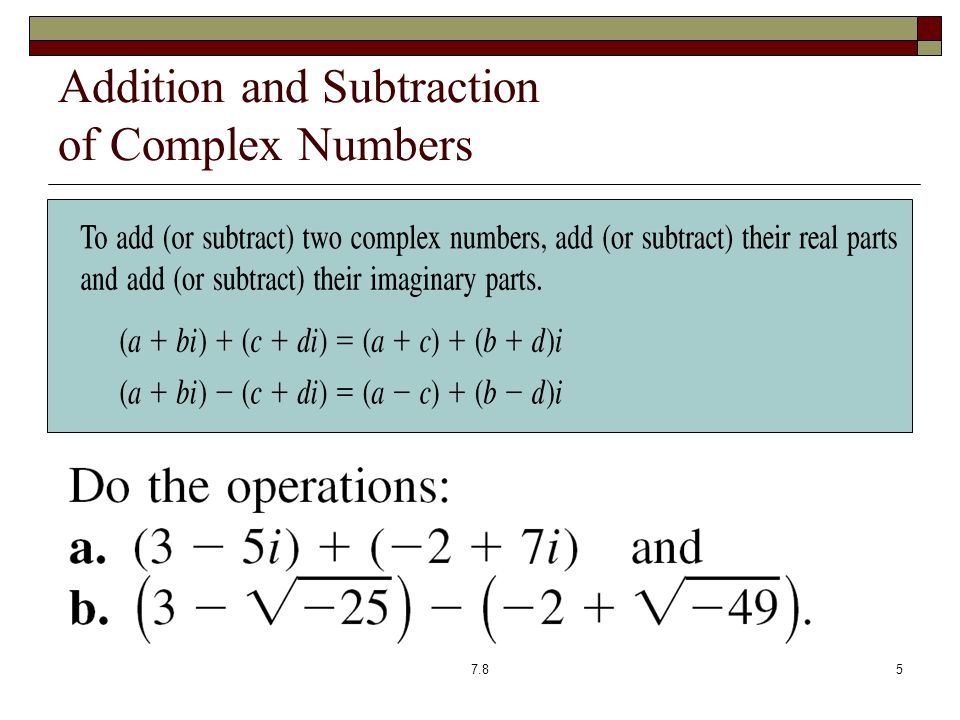 Addition and Subtraction of Complex Numbers 7.85