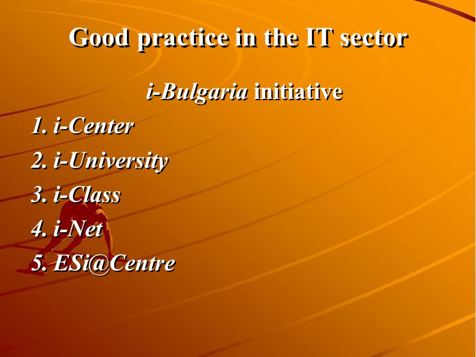 Ministry of State Administration and Administrative Reform 13 Good practice in the IT sector i-Bulgaria initiative 1.i-Center 2.i-University 3.i-Class 4.i-Net i-Bulgaria initiative 1.i-Center 2.i-University 3.i-Class 4.i-Net