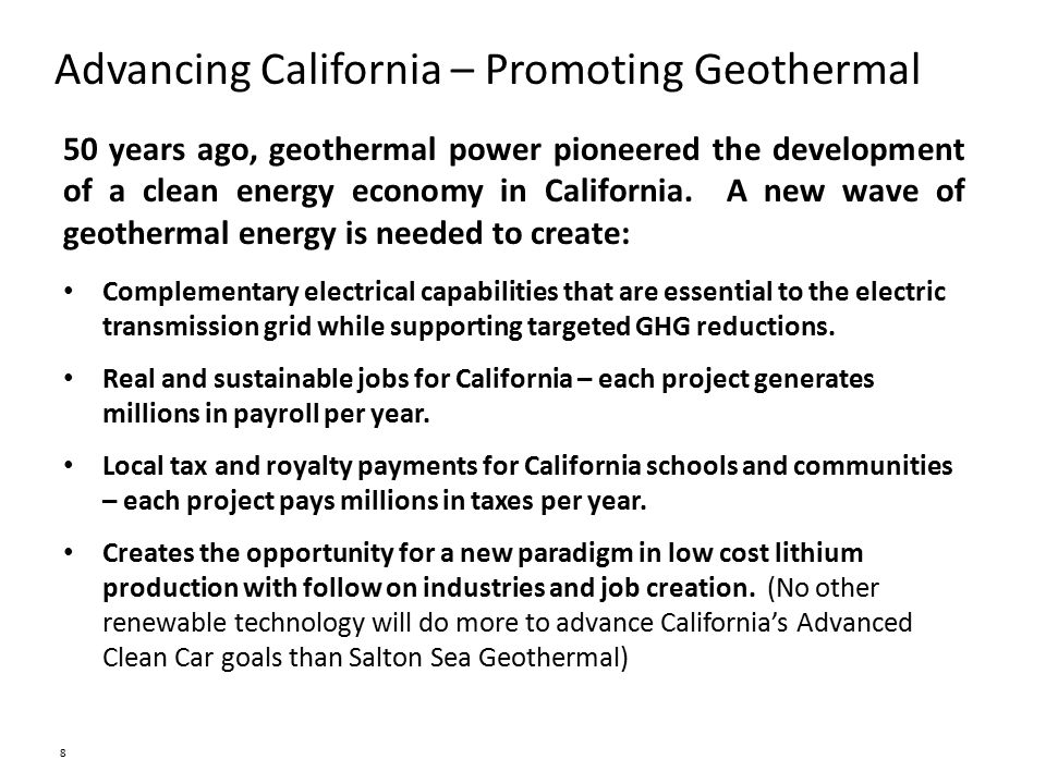 Advancing California – Promoting Geothermal 50 years ago, geothermal power pioneered the development of a clean energy economy in California.