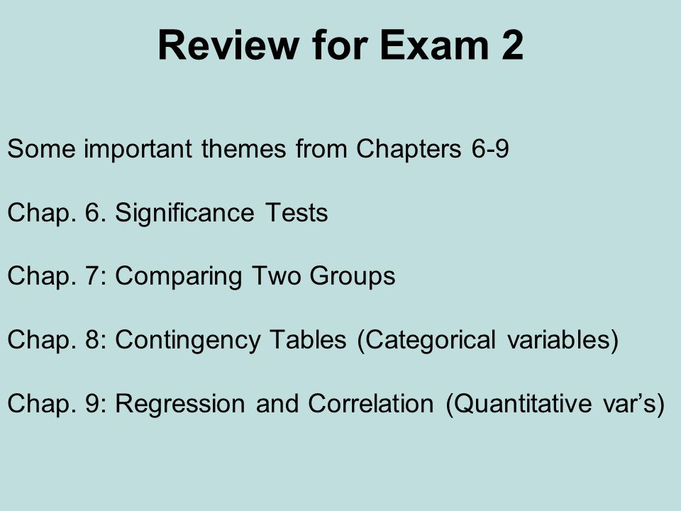 Review for Exam 2 Some important themes from Chapters 6-9 Chap.