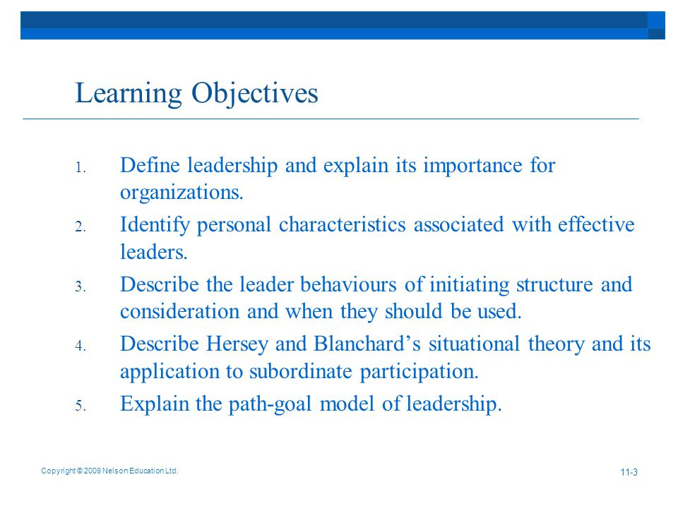 Copyright © 2009 Nelson Education Ltd Learning Objectives 1.