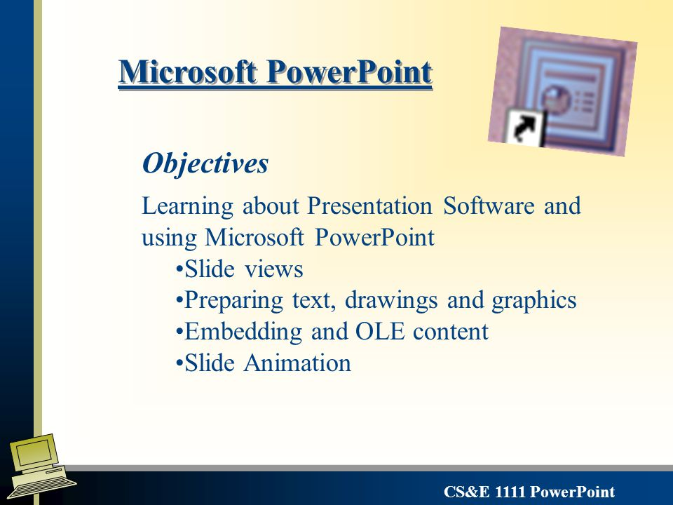 cs e 1111 powerpoint microsoft powerpoint learning about