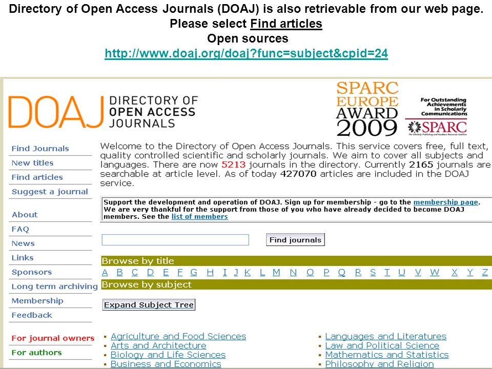 Directory of Open Access Journals (DOAJ) is also retrievable from our web page.
