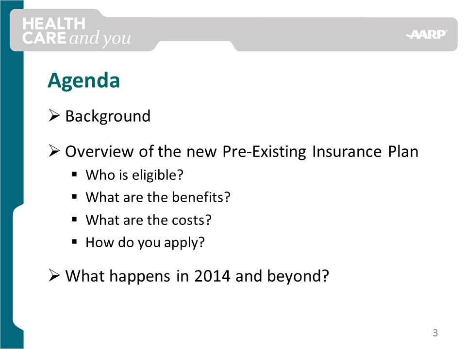 Agenda  Background  Overview of the new Pre-Existing Insurance Plan  Who is eligible.