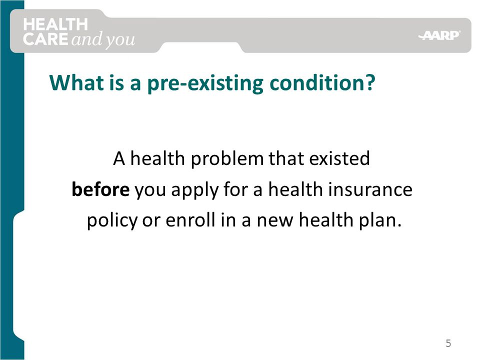 What is a pre-existing condition.