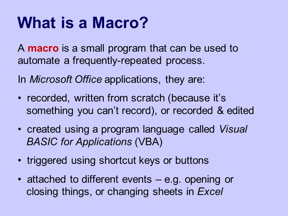 What is a Macro.