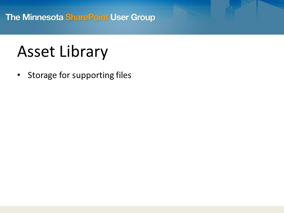 Asset Library Storage for supporting files