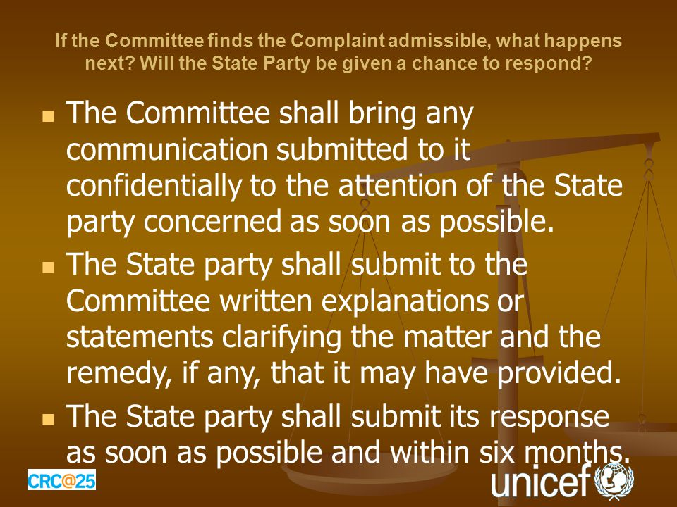 If the Committee finds the Complaint admissible, what happens next.