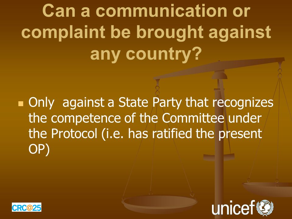 Can a communication or complaint be brought against any country.