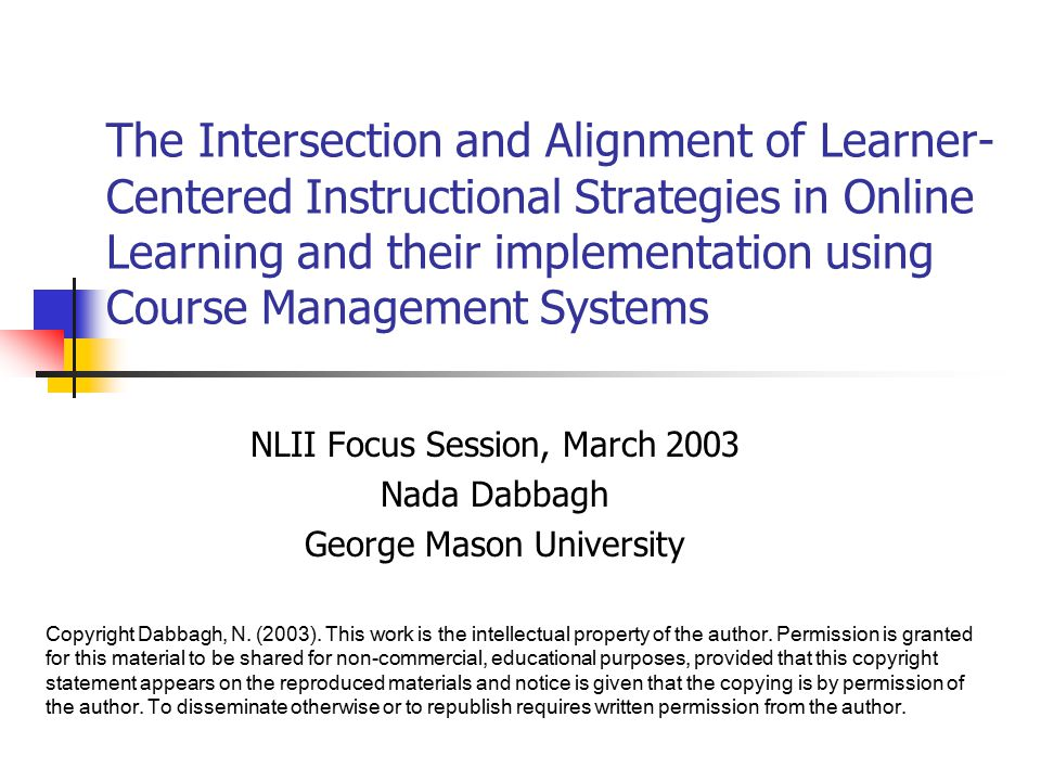 The Intersection And Alignment Of Learner Centered Instructional