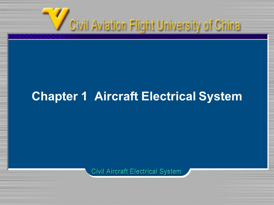 Chapter 1 Aircraft Electrical System