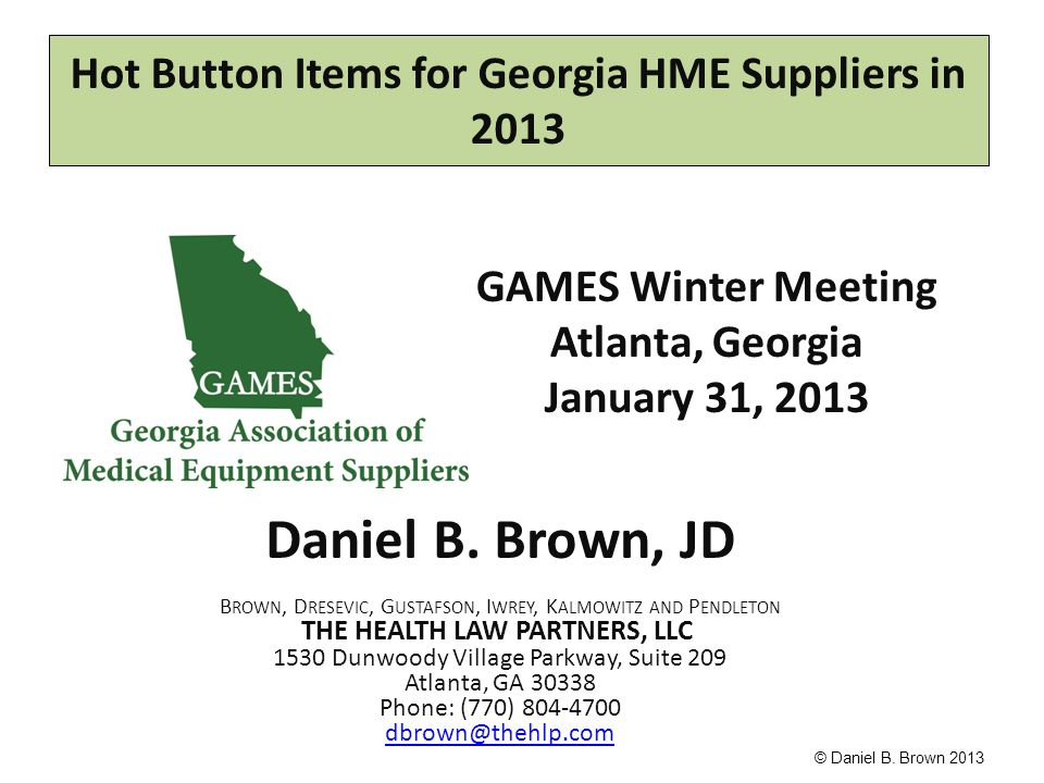 Hot Button Items for Georgia HME Suppliers in 2013 Daniel B
