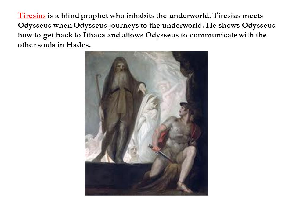 tiresias the all knowing prophet Tiresias is prophetic / all knowing / smart / wise explain what tiresias means by his first statement to oedipus how terrible to know/ when it does not help the knower.