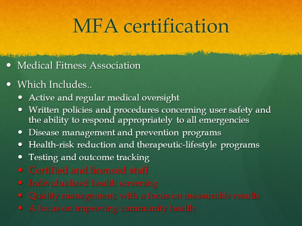 MFA certification Medical Fitness Association Medical Fitness Association Which Includes..