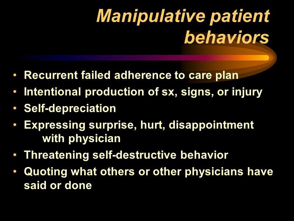 Destructive manipulative behavior