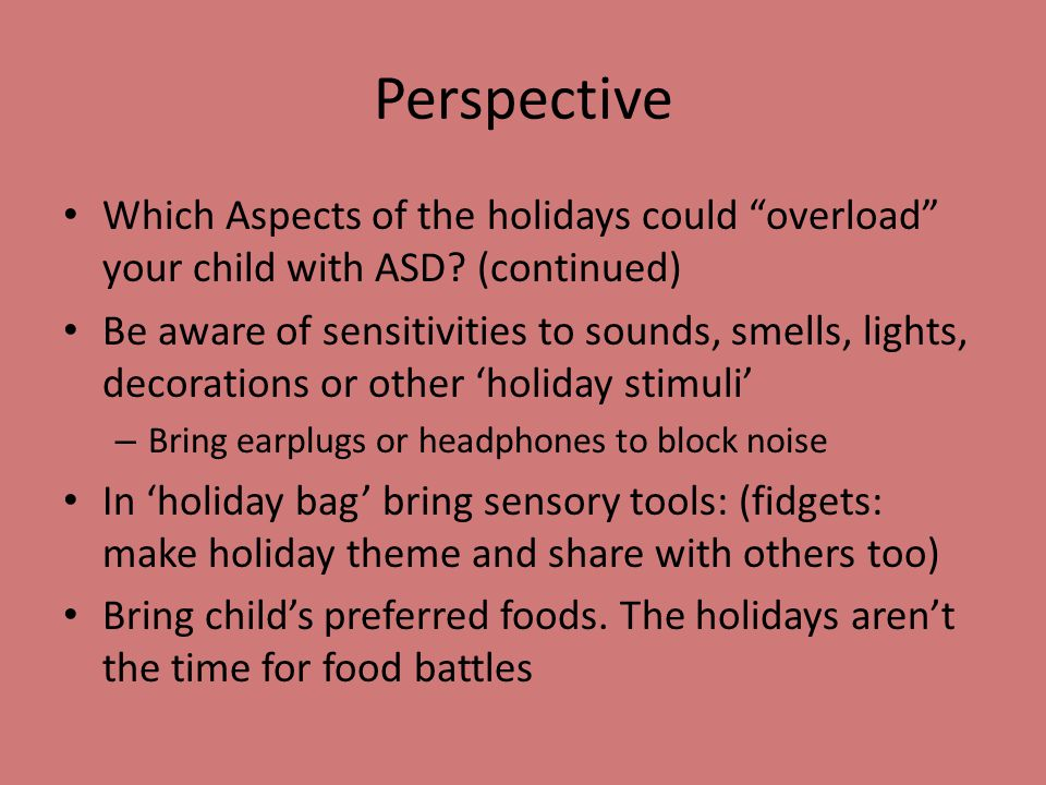 Autism Survival Kit for the Holidays Presented By: Maranda L