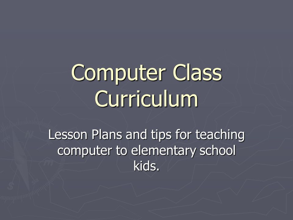 Computer Class Curriculum Lesson Plans and tips for teaching