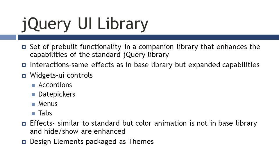 JQUERY – UI & THEMES