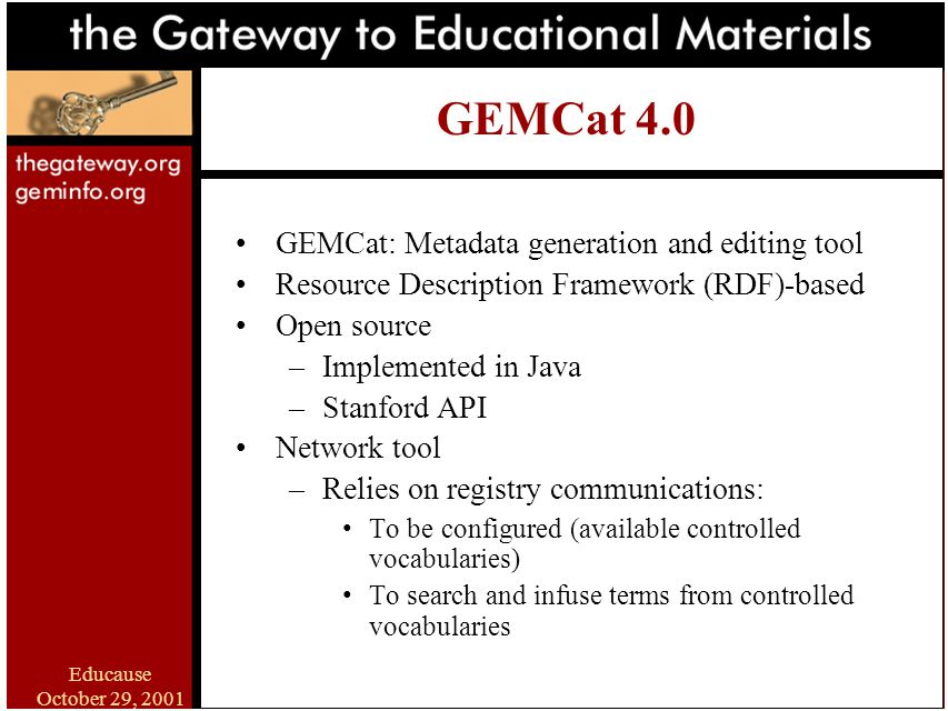 Educause October 29, 2001 A GEM of a Resource: The Gateway