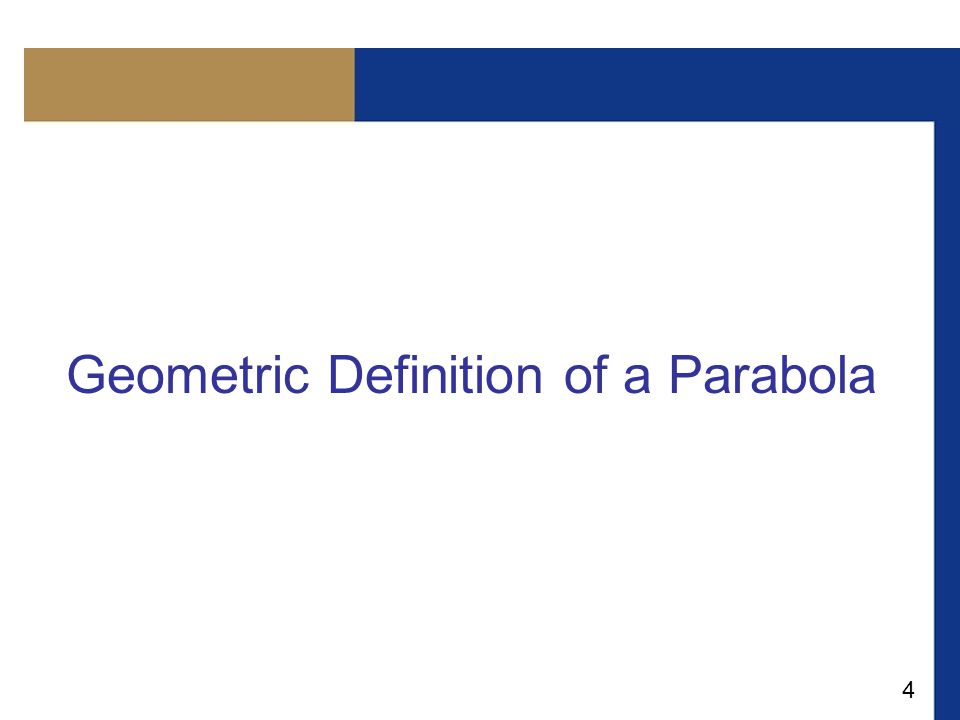 4 Geometric Definition of a Parabola