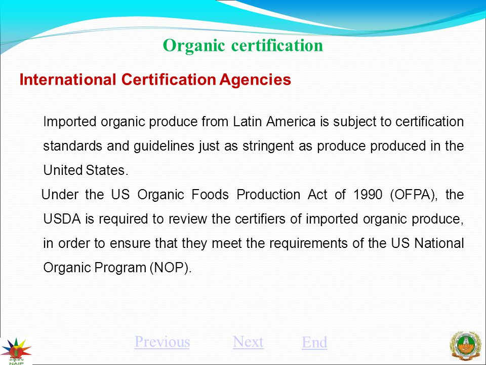 Next End Organic Certification Organic Certification Is A