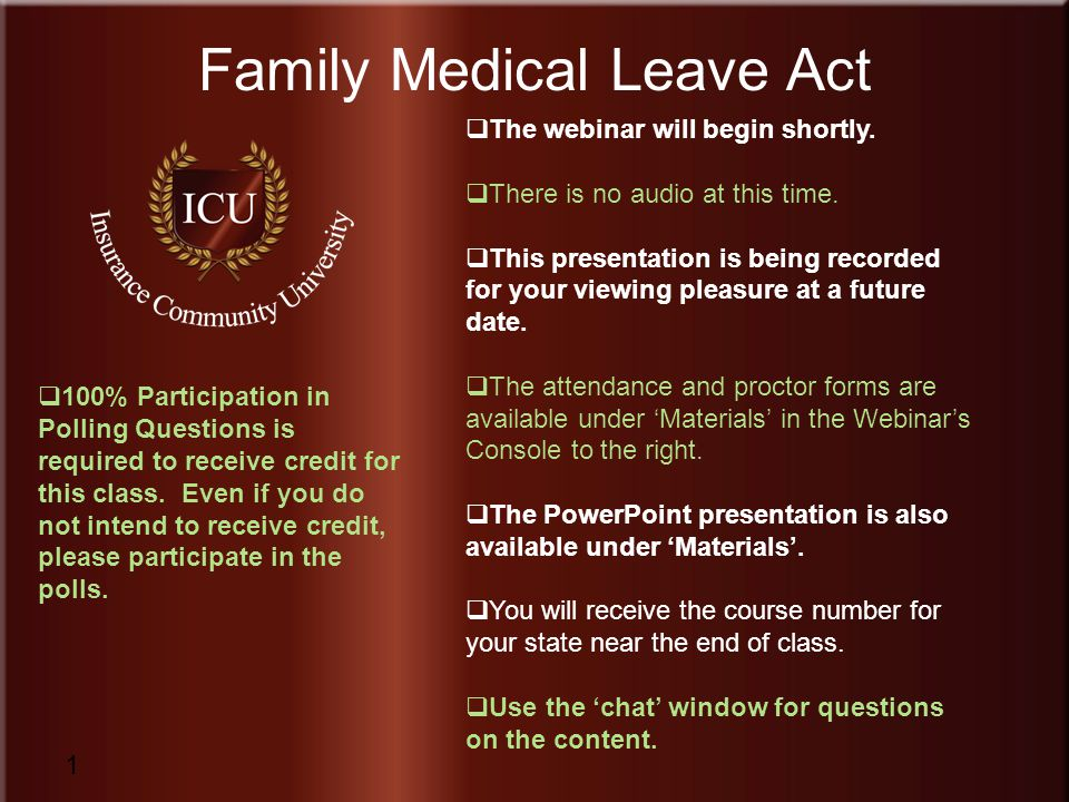 Insurance Community University 1 Family Medical Leave Act 1 The