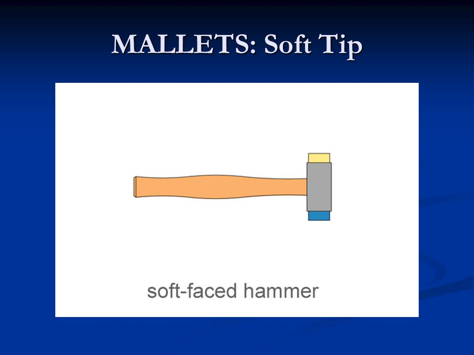 MALLETS: Soft Tip