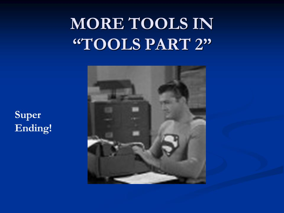 MORE TOOLS IN TOOLS PART 2 Super Ending!