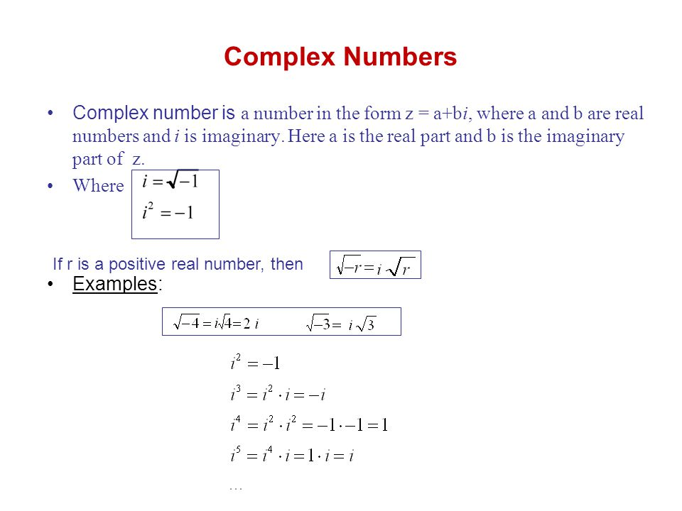 Complex Numbers Complex Number Is A Number In The Form Z Abi