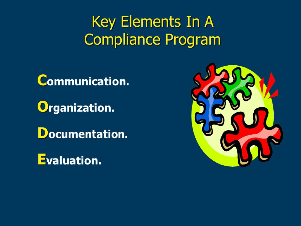 Key Elements In A Compliance Program C C ommunication.