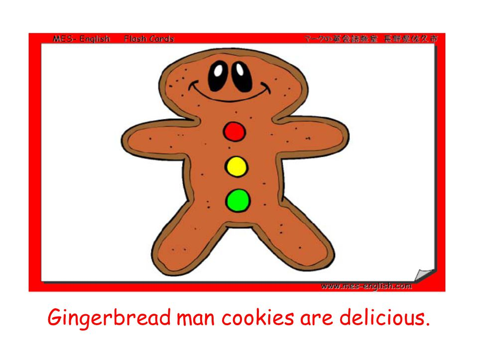 Gingerbread man cookies are delicious.