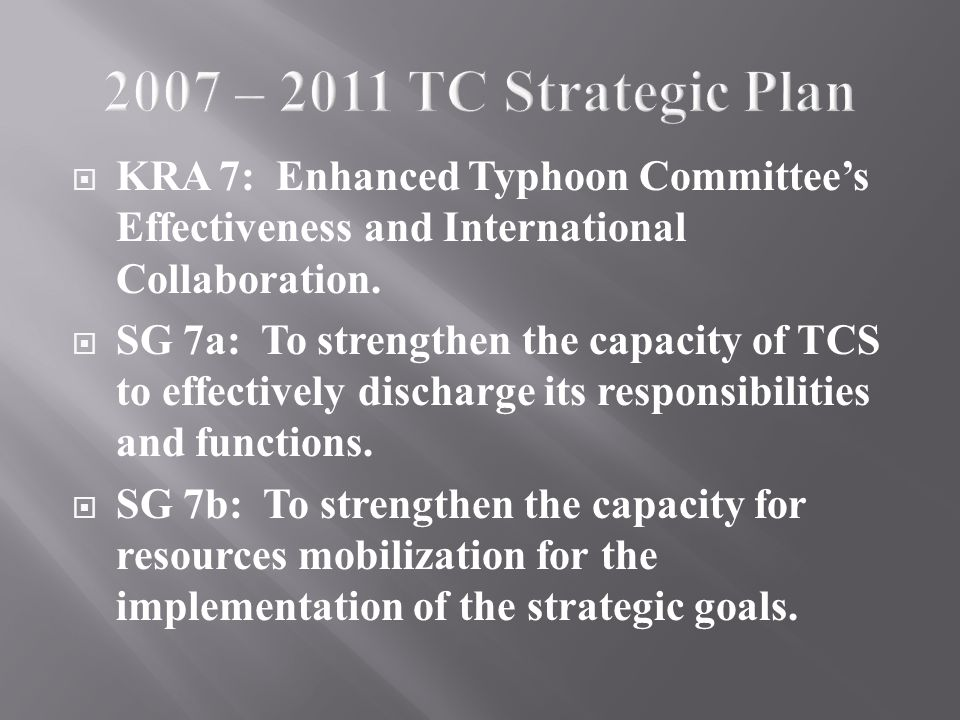  KRA 7: Enhanced Typhoon Committee's Effectiveness and International Collaboration.