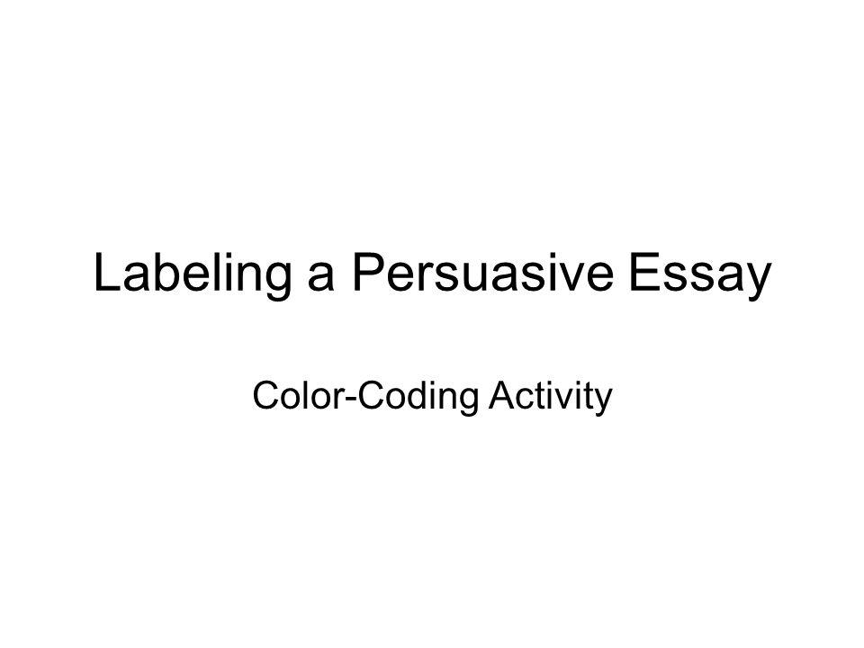 labeling a persuasive essay color coding activity ppt download