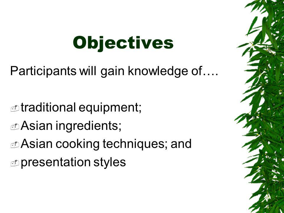 2 Objectives Participants ...