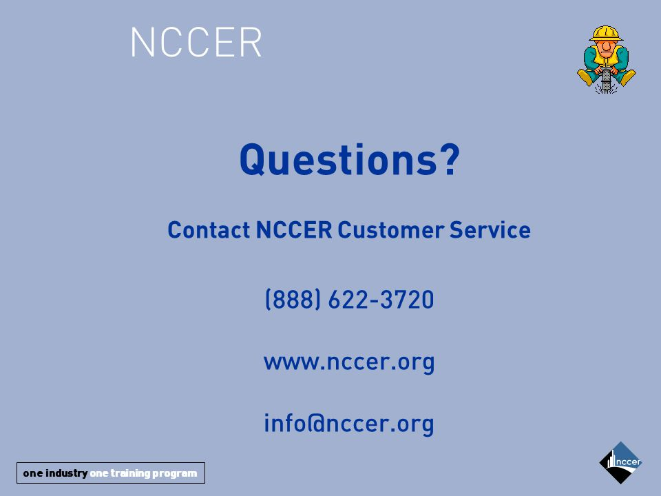 one industry one training program NCCER Questions.