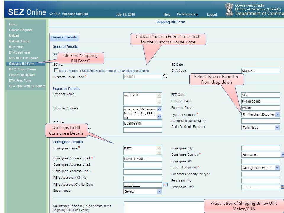 shipping bill demo 1 role of unit maker cha user 1 preparation of a